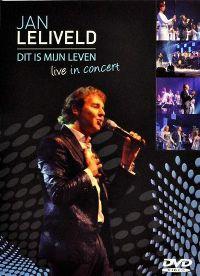 Cover Jan Leliveld - Dit is mijn leven - Live in concert [DVD]